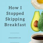 Skipping Breakfast