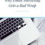 email marketing gets a bad rap